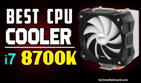 Best-cpu-cooler-for-i7-8700k