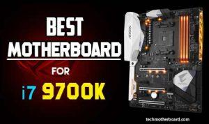 Top 6 Best motherboard for i7 9700k – Best Choices in 2021
