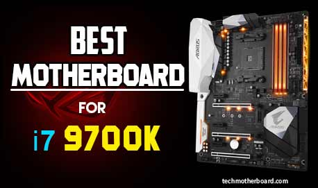 best-motherboard-for-i7-9700k
