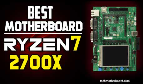 Best-motherboard-for-ryzen-7-2700x