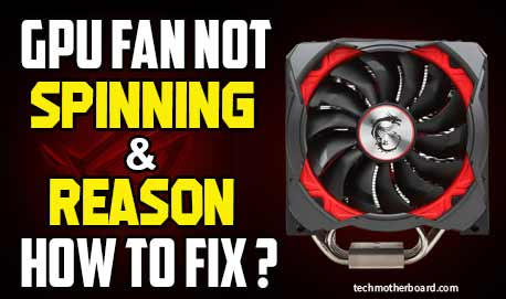 GPU-fan-not-spinning-and-reason-and-how-to-fix