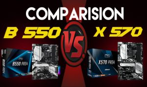 B550 vs X570 Motherboards for Ryzen 5000 2021